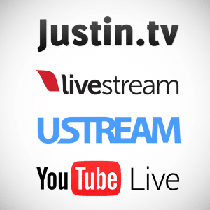 Streaming providers: Justin.tv, Livestream, Ustream, Youtube Live